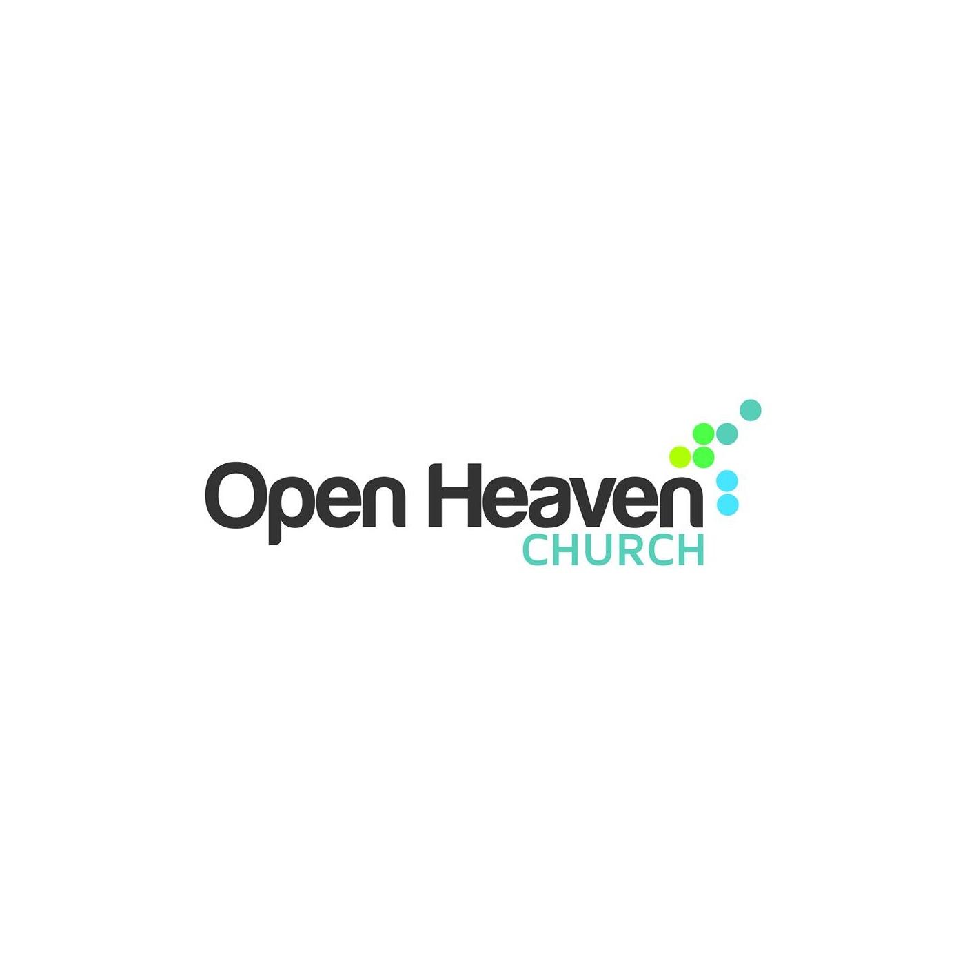 Open Heaven Church: Podcasts: Be an Open Heaven